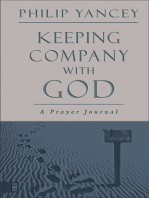Keeping Company with God