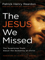 The Jesus We Missed