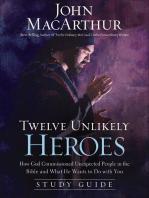 Twelve Unlikely Heroes Study Guide