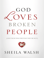God Loves Broken People