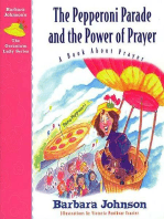 The Pepperoni Parade and the Power of Prayer