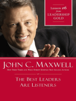 The Best Leaders Are Listeners