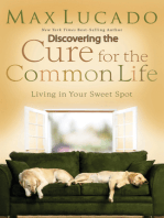 Discovering the Cure for the Common Life (Excerpt)