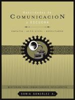Habilidades de comunicación y escucha: Empatía + alto nivel + resultados