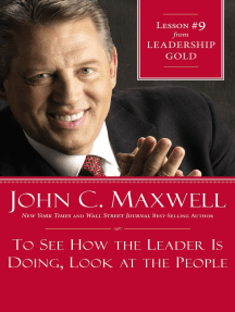 To See How the Leader Is Doing, Look at the People: Lesson 9 from Leadership Gold