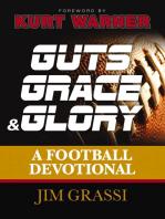 Guts, Grace, and Glory