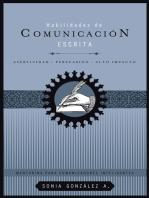 Habilidades de comunicación escrita: Asertividad + persuasión + alto impacto