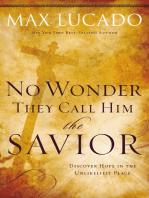 No Wonder They Call Him the Savior -
