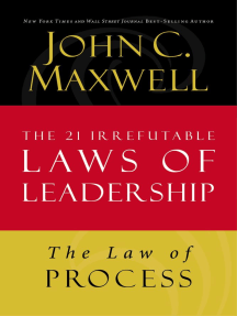 The Law of Process: Lesson 3 from The 21 Irrefutable Laws of Leadership