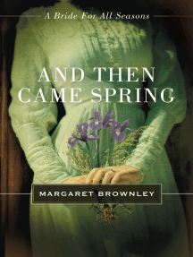 And Then Came Spring: A Bride for All Seasons Novella