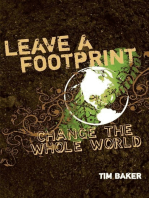 Leave a Footprint - Change The Whole World