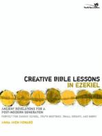 Creative Bible Lessons in Ezekiel