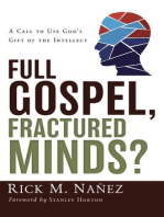 Full Gospel, Fractured Minds?