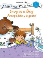 Snug as a Bug / Arropadito y a gusto: Biblical Values