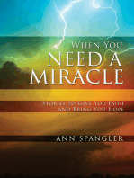 When You Need a Miracle