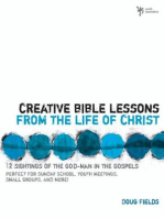 Creative Bible Lessons from the Life of Christ
