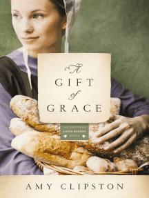 A Gift of Grace: A Novel