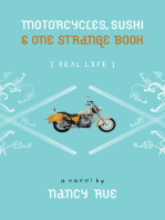 Motorcycles, Sushi and One Strange Book