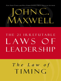 The Law of Timing: Lesson 19 from The 21 Irrefutable Laws of Leadership