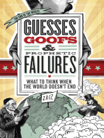 Guesses, Goofs and Prophetic Failures