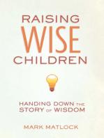 Raising Wise Children