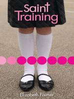 Saint Training
