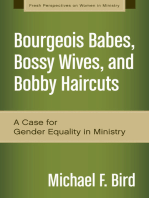 Bourgeois Babes, Bossy Wives, and Bobby Haircuts