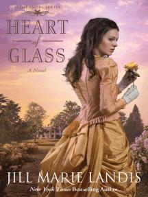 Heart of Glass: A Novel