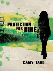 Protection for Hire: A Novel