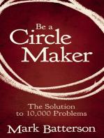 Be a Circle Maker