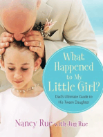 What Happened to My Little Girl?