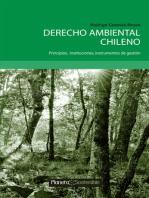 Derecho Ambiental Chileno: Principios; instituciones; instrumentos de gestión