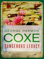 Dangerous Legacy