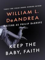 Keep the Baby, Faith