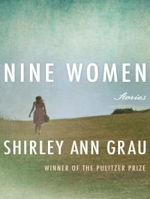 Nine Women: Stories
