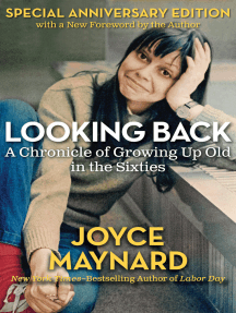 Looking Back: A Chronicle of Growing Up Old in the Sixties