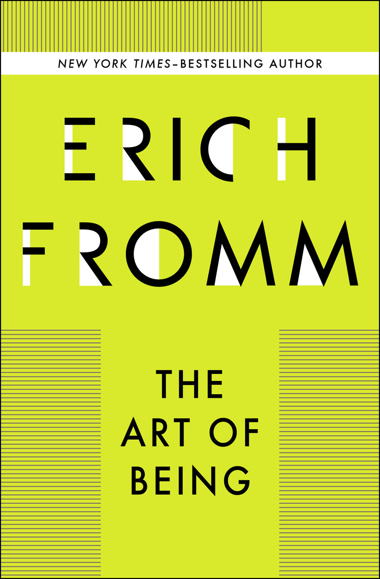 The Art Of Being By Erich Fromm By Erich Fromm Read Online