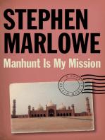 Manhunt Is My Mission
