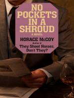 No Pockets in a Shroud
