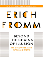 Beyond the Chains of Illusion