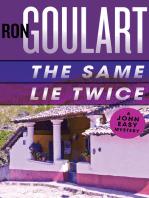 The Same Lie Twice