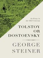 Tolstoy or Dostoevsky