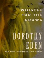 Whistle for the Crows