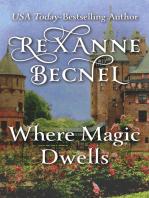 Where Magic Dwells