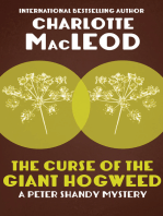 The Curse of the Giant Hogweed