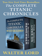 The Complete Titanic Chronicles: A Night to Remember and The Night Lives On
