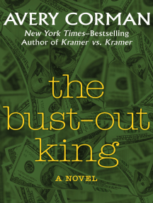 The Bust-Out King: A Novel