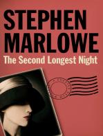 The Second Longest Night