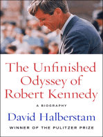 The Unfinished Odyssey of Robert Kennedy
