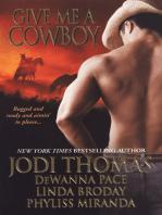 Give Me A Cowboy